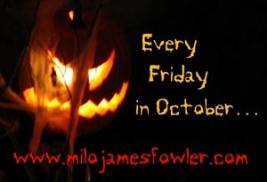 Every Friday in October...