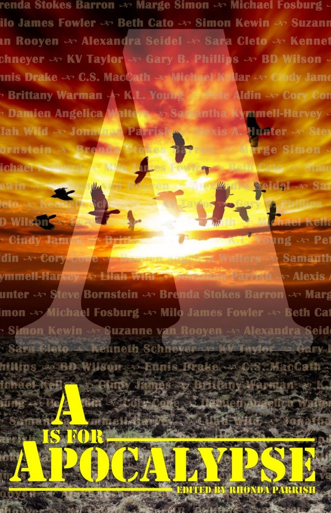 A is for Apocalypse edited by Rhonda Parrish, cover design by Jonathan Parrish