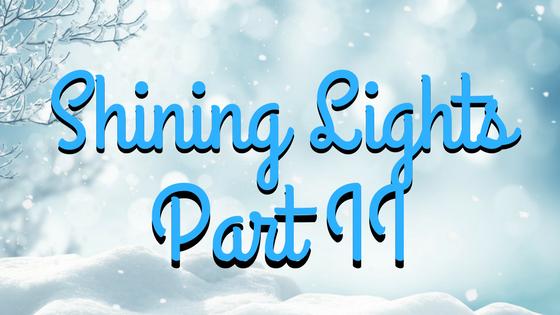 Giftmas 2017: Shining Lights II