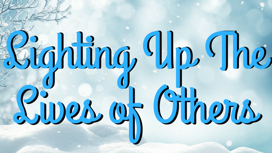 Giftmas 2017: Lighting Up the Lives of Others…